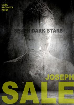 Seven Dark Stars - Sale, Joseph