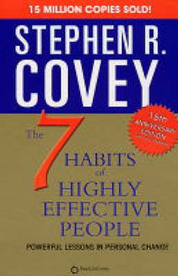 Seven Habits of Highly Effective People Powerful Lessons in Personal Change - Covey, Stephen R, Dr.