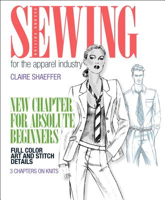 Sewing for the Apparel Industry - Shaeffer, Claire B.