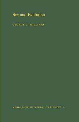Sex and Evolution - Williams, George Christopher
