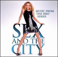 Sex and the City [Original TV Soundtrack] - Original TV Soundtrack