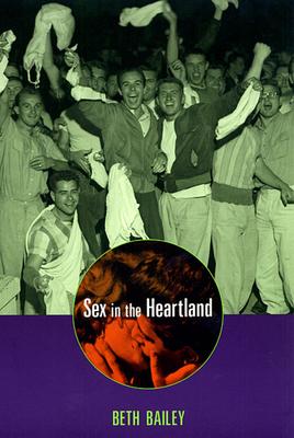 Sex in the Heartland - Bailey, Beth