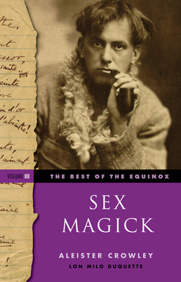 Sex Magick - Crowley, Aleister