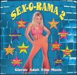 Sex-O-Rama, Vol. 2