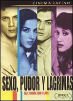 Sexo, Pudor Y Lágrimas - Antonio Serrano