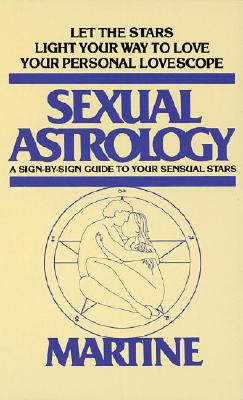 Sexual Astrology - Martine