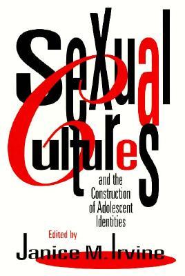 Sexual Cultures PB - Irvine, Janice M (Editor)