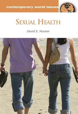 Sexual Health: A Reference Handbook - Newton, David E
