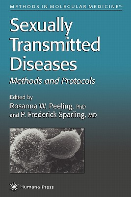Sexually Transmitted Diseases - Peeling, Rosanna (Editor), and Sparling, P. Frederick (Editor)