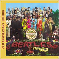 Sgt. Pepper's Lonely Hearts Club Band [50th Anniversary Edition 2 CD] - The Beatles