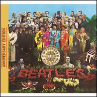 Sgt. Pepper's Lonely Hearts Club Band [50th Anniversary Edition] - The Beatles