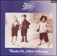 Shades of a Blue Orphanage [LP] - Thin Lizzy