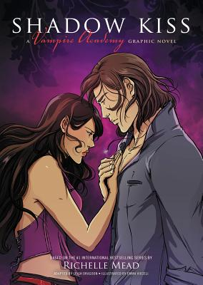 Shadow Kiss: A Vampire Academy Graphic Novel: Book 3 - Mead, Richelle