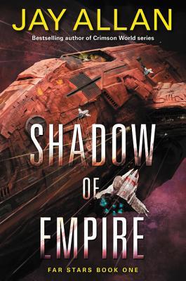 Shadow of Empire - Allan, Jay