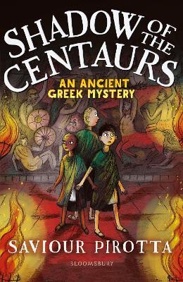 Shadow of the Centaurs: An Ancient Greek Mystery - Pirotta, Saviour