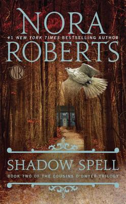 Shadow Spell - Roberts, Nora