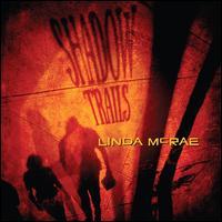 Shadow Trails - Linda McRae
