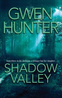 Shadow Valley - Hunter, Gwen
