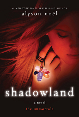 Shadowland: The Immortals - Noel, Alyson