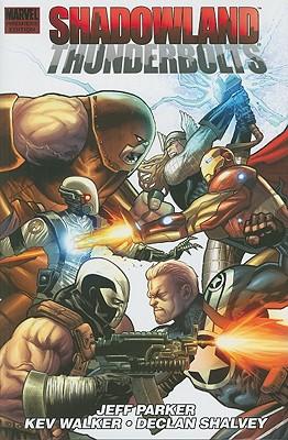 Shadowland: Thunderbolts - Parker, Jeff, and Walker, Kev (Artist)