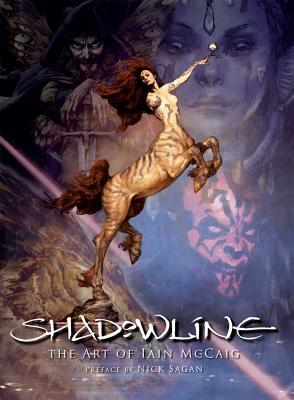 Shadowline: The Art of Iain McCaig - Sagan, Nick (Preface by)