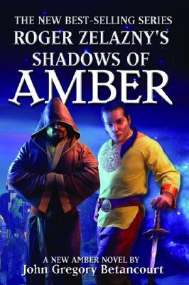 Shadows of Amber - Betancourt, John Gregory
