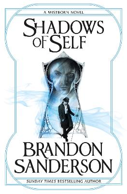 Shadows of Self: A Mistborn Novel - Sanderson, Brandon
