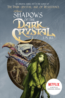 Shadows of the Dark Crystal #1 - Lee, J M