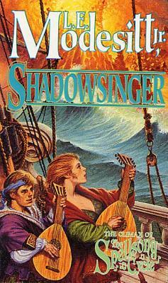 Shadowsinger - Modesitt, L E, Jr.