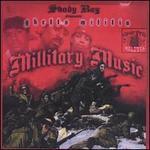 Shady Ray Presents: Ghetto Milita Millitary Music