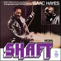 Shaft [Music from the Soundtrack] - Isaac Hayes
