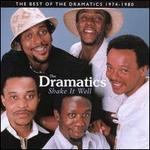 Shake It Well: The Best of the Dramatics 1974-1980