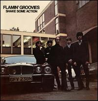 Shake Some Action - Flamin' Groovies