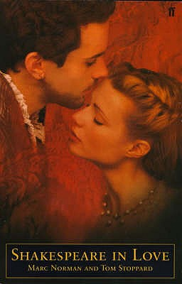 Shakespeare in Love: Screenplay - Stoppard, Tom (Foreword by), and Norman, Marc (Foreword by)