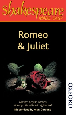 Shakespeare Made Easy: Romeo and Juliet - Durband, Alan