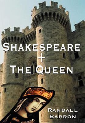 Shakespeare + the Queen - Barron, Randall