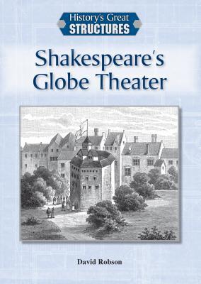Shakespeare's Globe Theater - Robson, David