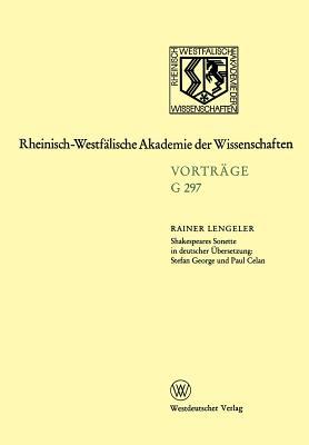 Shakespeares Sonette in Deutscher Ubersetzung: Stefan George Und Paul Celan - Lengeler, Rainer