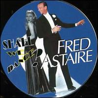 Shall We Dance - Fred Astaire
