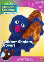 Shalom Sesame: Shabbat Shalom Grover