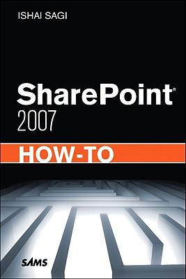 Sharepoint 2007 How-To - Sagi, Ishai