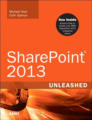 Sharepoint 2013 Unleashed - Noel, Michael, and Spence, Colin