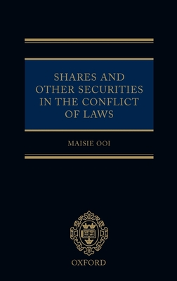 Shares and Other Securities in the Conflict of Laws - Ooi, Maisie