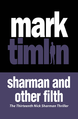 Sharman And Other Filth - Timlin, Mark