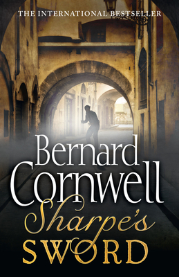 Sharpe's Sword: The Salamanca Campaign, June and July 1812 - Cornwell, Bernard