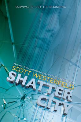 Shatter City - Westerfeld, Scott