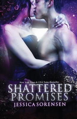 Shattered Promises - Sorensen, Jessica