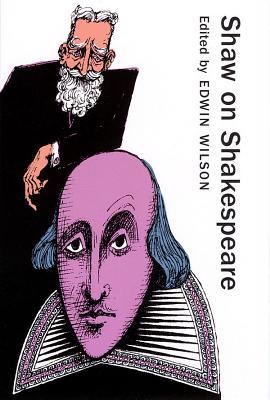 Shaw on Shakespeare - Shaw, Bernard