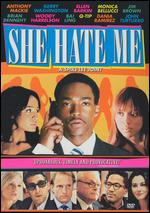She Hate Me - Spike Lee