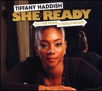 She Ready: From the Hood to Hollywood - Tiffany Haddish